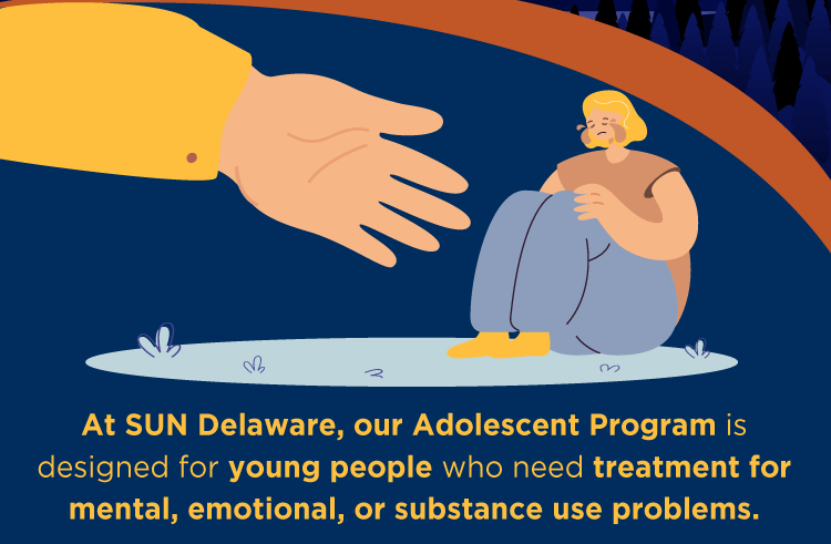 Sun Delaware has an Adolescent Program designed for young people.