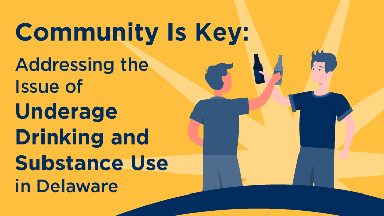 Tackling underage drinking and substance use in Delaware